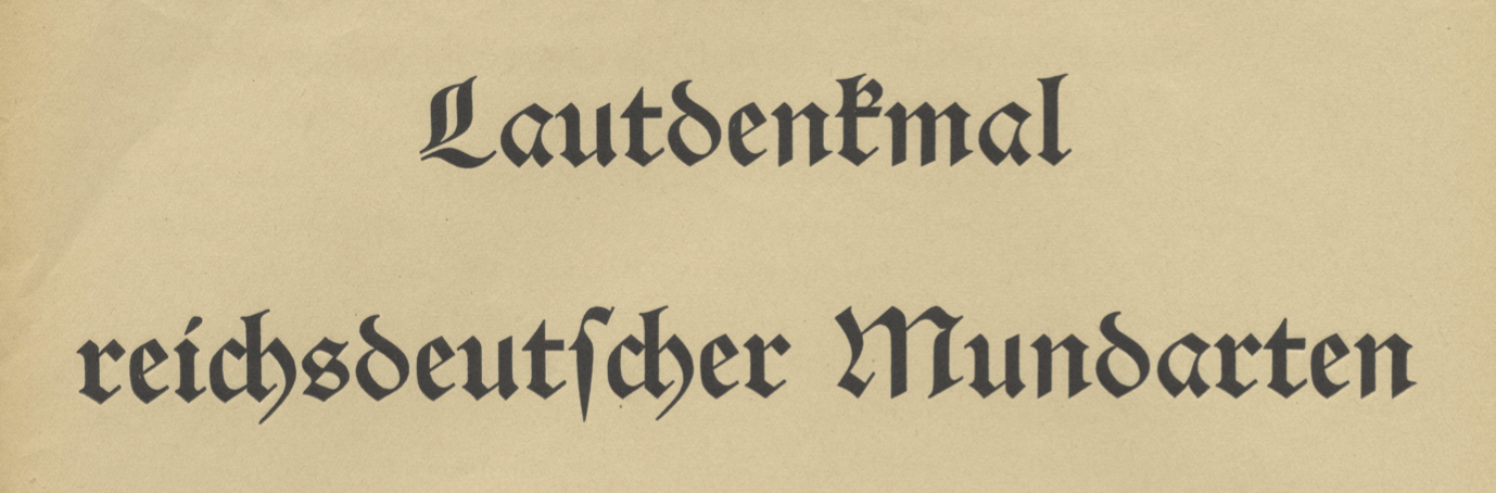 Lautdenkmal reichsdeutscher Mundarten